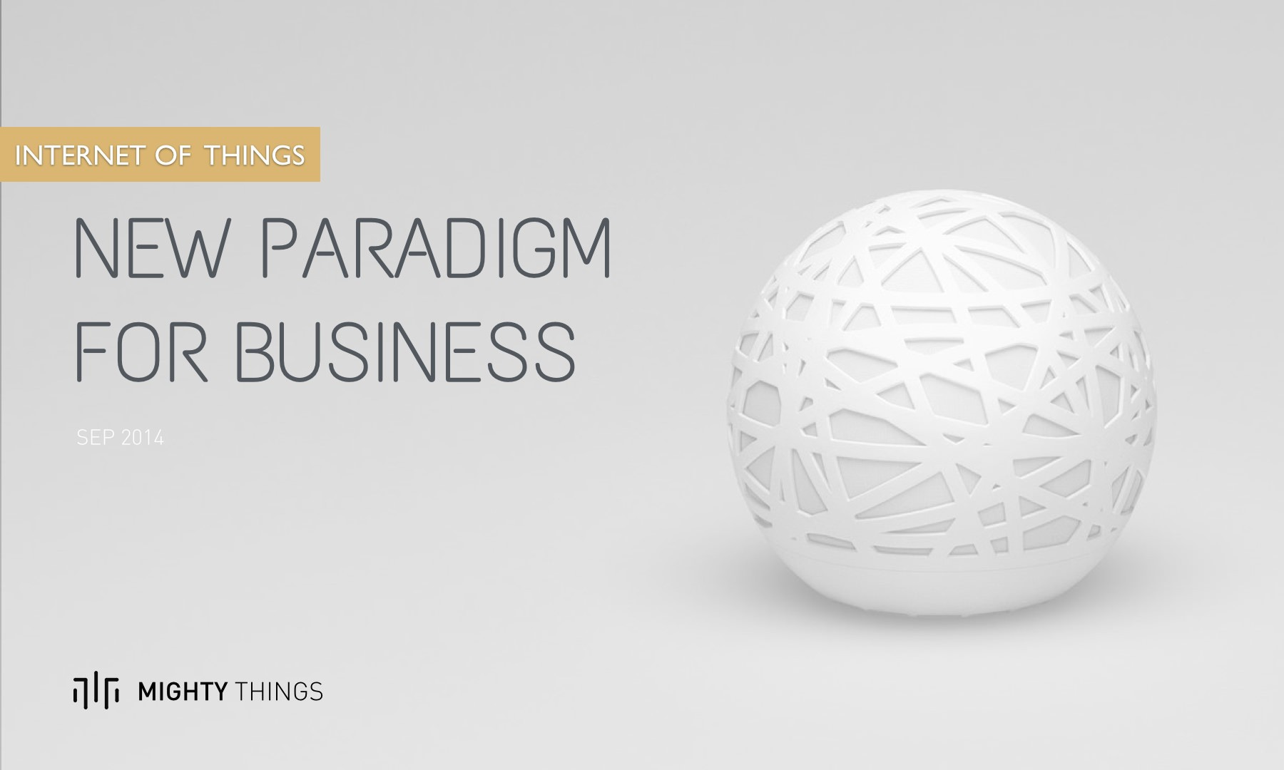 IoT: A New Paradigm For Business